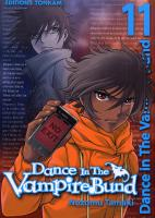 Rayon : Manga (Shonen), Série : Dance in the Vampire Bund T11, Dance in the Vampire Bund