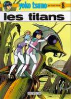 Rayon : Albums (Science-fiction), Série : Yoko Tsuno T8, Les Titans
