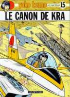 Rayon : Albums (Science-fiction), Série : Yoko Tsuno T15, Le Canon de Kra