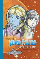 Rayon : Albums (Science-fiction), Série : Yoko Tsuno T27, Le Secret de Khâny (Édition Spéciale)