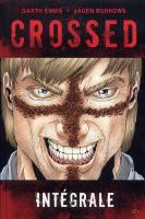 Rayon : Comics (Fantastique), Série : Crossed, Crossed (Intégrale Tomes 1 & 2)