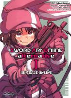 Rayon : Manga (Shonen), Série : Sword Art Online Alternative : Gun Gale Online T1, Sword Art Online Alternative : Gun Gale Online