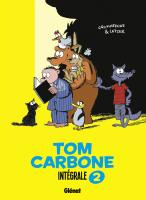 Rayon : Albums (Humour), Série : Tom Carbone T2, Intégrale Tom Carbone