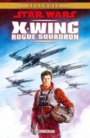 Rayon : Comics (Science-fiction), Série : Star Wars : X-Wing Rogue Squadron (Intégrale) T1, Star Wars : X-Wing Rogue Squadron (Intégrale Tomes 1-3-4)