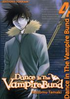 Rayon : Manga (Shonen), Série : Dance in the Vampire Bund T4, Dance in the Vampire Bund