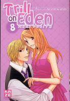 Rayon : Manga (Shojo), S�rie : Trill on Eden T8, Trill on Eden