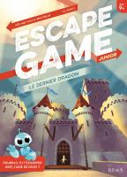 Rayon : Jeunesse (Aventure-Action), Série : Escape Game Junior, Le Dernier Dragon