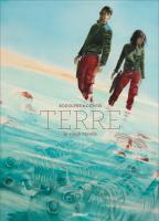 Rayon : Albums (Science-fiction), Série : Ter T4, Terre (Édition Collector Canal BD)