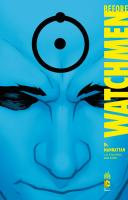Rayon : Comics (Super Héros), Série : Before Watchmen (Série 2) T8, Dr Manhattan
