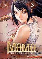 Rayon : Manga (Shonen), Série : Momo : The Beautiful Spirit T3, Momo : The Beautiful Spirit