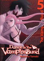 Rayon : Manga (Shonen), Série : Dance in the Vampire Bund T5, Dance in the Vampire Bund