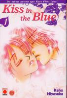 Rayon : Manga (Shojo), S�rie : Kiss in the Blue T1, Kiss in the Blue