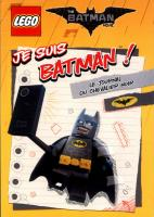 Rayon : Jeunesse (Art-Dessin-Peinture), Série : Lego : The Batman Movie, Je Suis Batman ! : Le Journal du Chevalier Noir