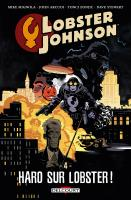 Rayon : Comics (Aventure-Action), Série : Lobster Johnson T4, Haro sur Lobster !