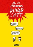 Rayon : Albums (Humour), Série : Amour, Djihad & RTT, Amour, Djihad & RTT
