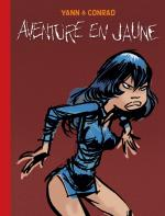 Rayon : Albums (Aventure-Action), Série : Les Innommables, Aventure en Jaune (Version Journal de Spirou)