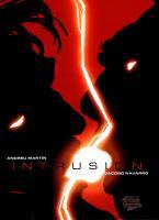 Rayon : Comics (Fantastique-Etrange), Série : Intrusion T1, Intrusion