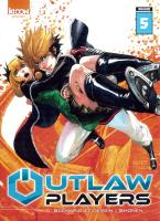 Rayon : Manga (Shonen), Série : Outlaw Players T5, Outlaw Players