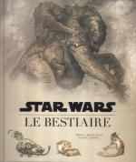 Rayon : Comics (Science-fiction), Série : Star Wars : Le Bestiaire, Star Wars : Le Bestiaire