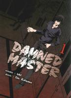 Rayon : Manga (Seinen), Série : Damned Master T1, Damned Master