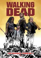 Rayon : Comics (Art-illustration), Série : Walking Dead : Coloriages Zombies !, Walking Dead : Coloriages Zombies !
