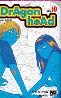 Rayon : Manga (Seinen), Série : Dragon Head (Série 1) T10, Dragon Head