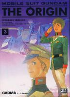 Rayon : Manga (Shonen), S�rie : Mobile Suit Gundam The Origin T3, Garma- 1�re Partie