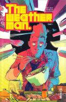 Rayon : Comics (Science-fiction), Série : The Weatherman T1, The Weatherman