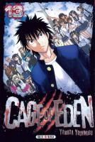 Rayon : Manga (Seinen), Série : Cage of Eden T13, Cage of Eden