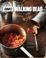 Rayon : Albums (Art-illustration), Série : The Walking Dead : Le Guide de Survie Culinaire, The Walking Dead : Le Guide de Survie Culinaire