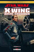 Rayon : Comics (Science-fiction), Série : Star Wars : X-Wing Rogue Squadron (Intégrale) T3, Star Wars : X-Wing Rogue Squadron (Intégrale Tomes 8 à 10)