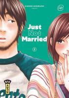 Rayon : Manga (Seinen), Série : Just not Married T2, Just not Married