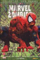 Rayon : Comics (Super H�ros), S�rie : Marvel Zombies T1, La Famine