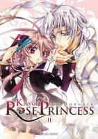 Rayon : Manga (Gothic), Série : Kiss of Rose Princess T2, Kiss of Rose Princess