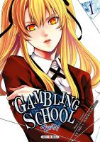 Rayon : Manga (Seinen), Série : Gambling School : Twin T1, Gambling School : Twin