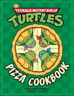 Rayon : Comics (Bio-Biblio-Témoignage), Série : Teenage Mutant Ninja Turtles : Pizza Cookbook, Teenage Mutant Ninja Turtles : Pizza Cookbook