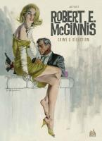 Rayon : Comics (Art-illustration), Série : Robert E. McGinnis, Robert E. McGinnis : Crime & Séduction