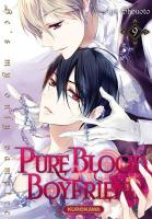 Rayon : Manga (Gothic), Série : Pure Blood Boyfriend T9, Pure Blood Boyfriend