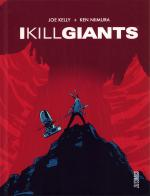 Rayon : Comics (Fantastique), Série : I Kill Giants, I Kill Giants
