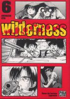 Rayon : Manga (Seinen), S�rie : Wilderness T6, Wilderness