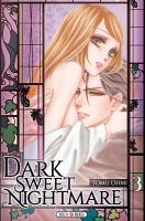 Rayon : Manga (Seinen), Série : Dark Sweet Nightmare T3, Dark Sweet Nightmare