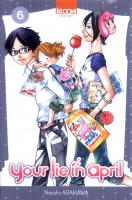 Rayon : Manga (Shonen), Série : Your Lie in April T6, Your Lie in April