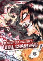 Rayon : Manga (Seinen), Série : Bloody Delinquent Girl Chainsaw T6, Bloody Delinquent Girl Chainsaw
