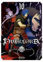 Rayon : Manga (Seinen), Série : Overlord T10, Overlord