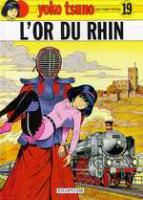 Rayon : Albums (Science-fiction), Série : Yoko Tsuno T19, L'Or du Rhin