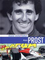 Rayon : Albums (Biblio-biographie), S�rie : Dossiers Michel Vaillant T12, Alain Prost