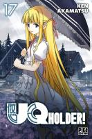 Rayon : Manga (Shonen), Série : UQ Holder ! T17, UQ Holder !